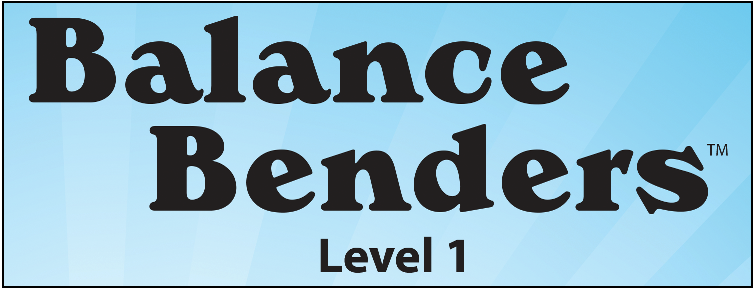 Balance Benders™ Level 1 Demo
